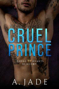 Cruel Prince A. Jade